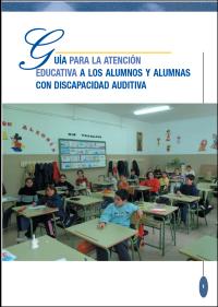 imagen Guía para la atención educativa a los alumnos y alumnas con discapacidad auditiva