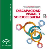 imagen Manual de atención al alumnado con necesidades específicas de apoyo educativo derivadas de discapacidad visual y sordoceguera.